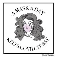 A Mask a Day Keeps COVID at Bay